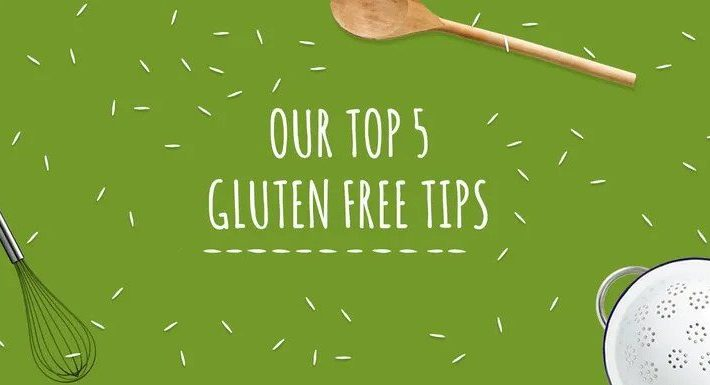 Our top 5 gluten free tips