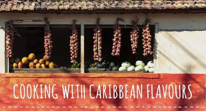 Cooking with Caribbean flavours